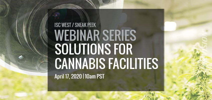 Hikvision HikWire blog article Webinar on Hikvision Solutions for Cannabis Facilities