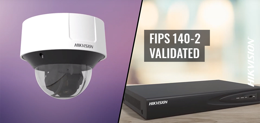 Hikvision HikWire blog article FIPS 140-2 Certification