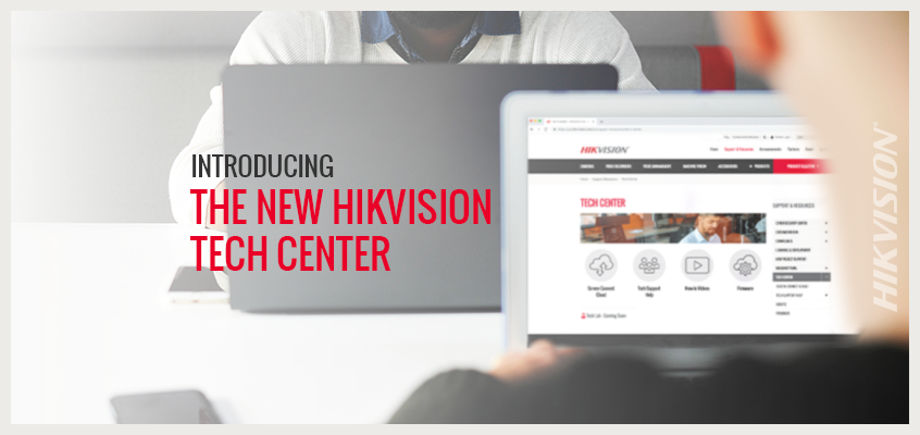 Hikvision Launches New Online Tech Center: Easy-To-Navigate and Designed to Support Customers